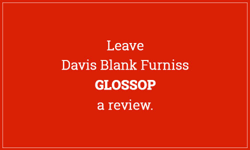 Leave Davis Blank Furniss Glossop a review
